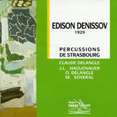 Edison Denisov - Percussions de Strasbourg – CD Pierre Verany