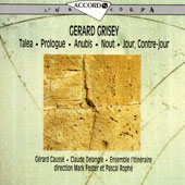 Gérard Grisey - CD Harmonia Mundi-Chant du Monde - (currently distributed by Vandoren)